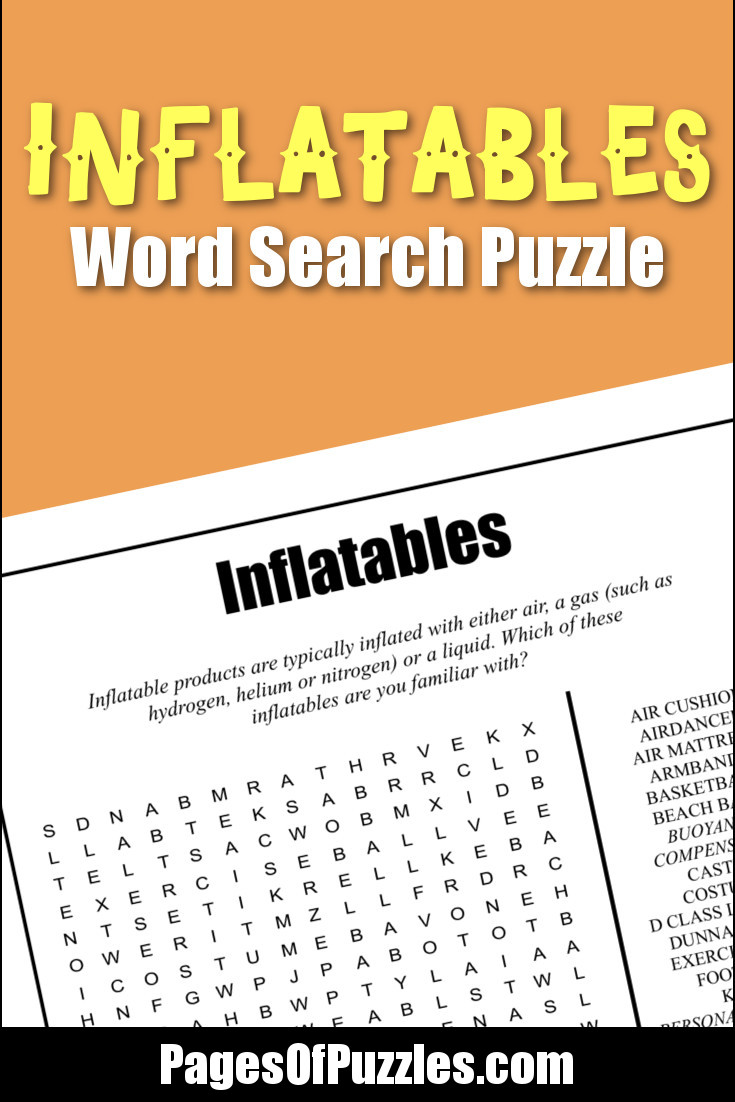 A fun printable word search puzzle about inflatable products including such items as an airdancer, beach ball, exercise ball, rescue boat, swim ring, water balloon, and whoopee cushion.