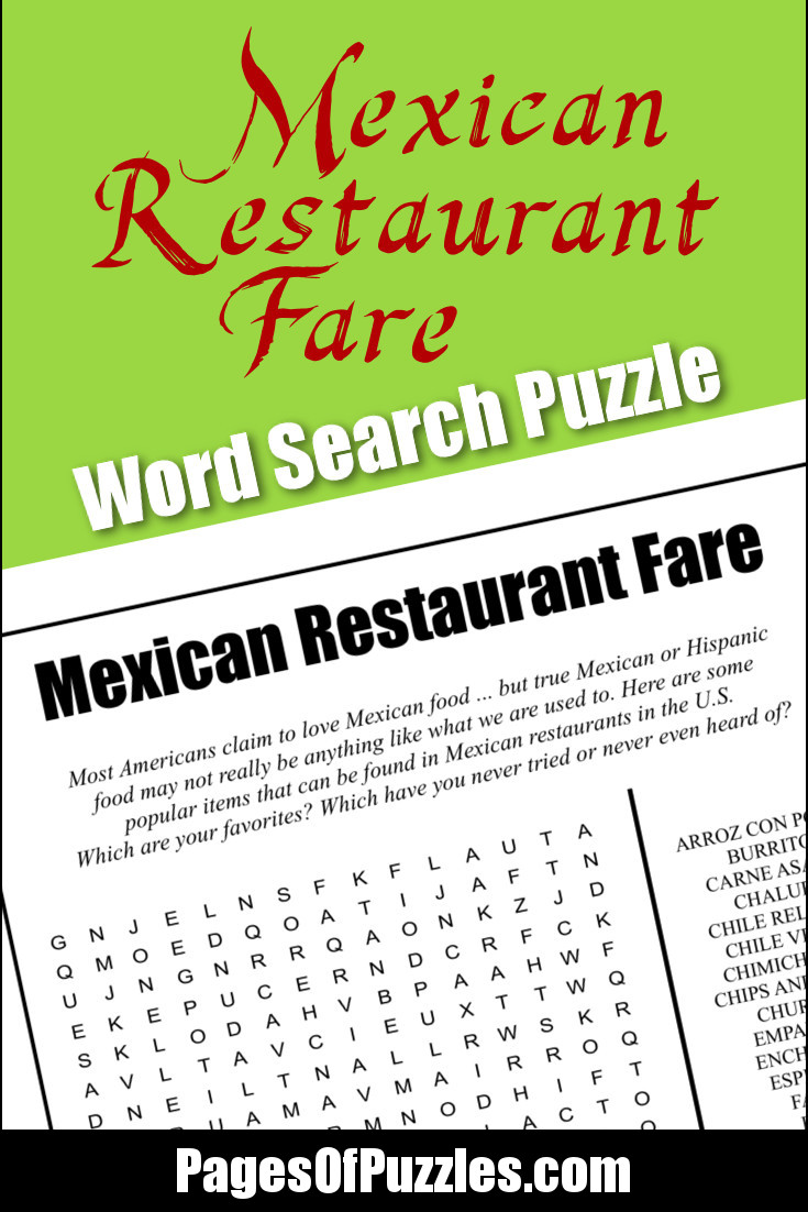A fun printable word search puzzle of Mexican restaurant fare to make you hungry while you search for menu items such as chile relleno, espinaca, fried ice cream, guacamole, and tortilla soup.