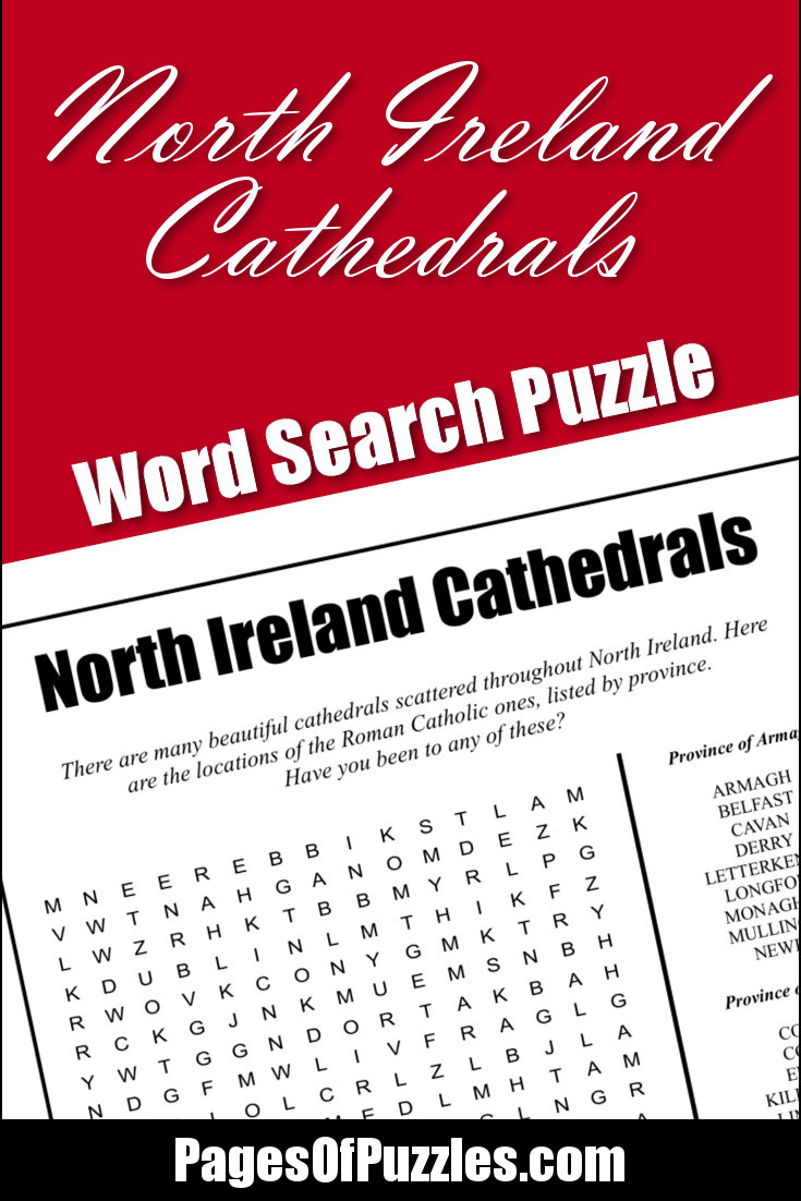 A fun printable word search puzzle featuring some cathedrals of North Ireland including ones in Ballaghaderreen, Cork, Derry, Killarney, Limerick, Thurles, and Waterford.