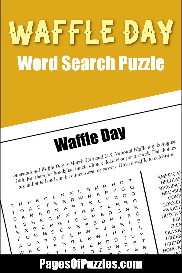 A fun printable word search puzzle featuring many waffle-related terms such as Belgian, Krumkake, and Stroopwafels to celebrate National and International Waffle Day.
