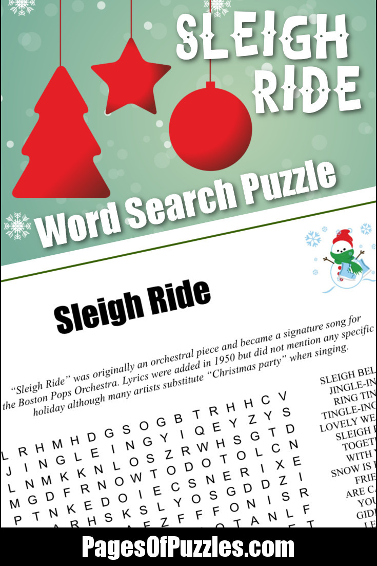 A fun printable word search puzzle featuring the lyrics of the classic Christmas song Sleigh Ride that you can sing along with as you search for words including sleigh bells, lovely weather, friends, wonderland, comfy cozy, snuggled up, and together.
