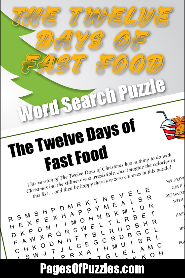 A fun printable word search puzzle featuring the lyrics of a silly version of The Twelve Days of Christmas song that you can sing along with as you search for words including my drive-thru, happy meals, onion rings, chocolate milkshakes, and more.